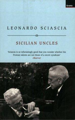 Sicilian Uncles  by  Leonardo Sciascia
