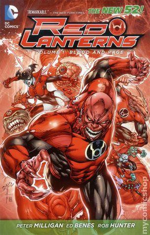 Red Lanterns, Vol. 1: Blood and Rage Peter Milligan