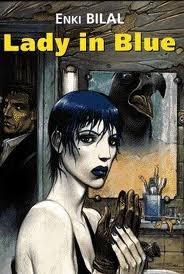 Lady in blue Enki Bilal