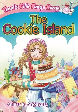 PCPK The Cookie Island Annisa R. Arigayota