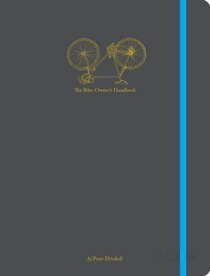 The Bike-Owners Handbook  by  Peter Drinkell