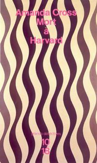 Mort à Harvard  by  Amanda Cross