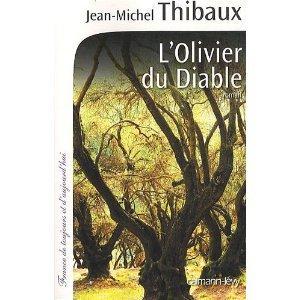 LOlivier Du Diable: Roman Jean-Michel Thibaux
