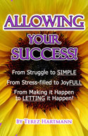 Allowing Your Success!  by  Terez Hartmann