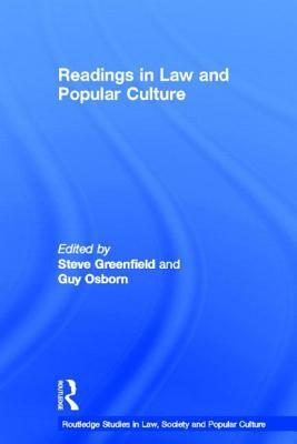 Readings in Law and Popular Culture  by  Steven Greenfield