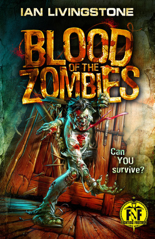 Blood of the Zombies  by  Ian Livingstone
