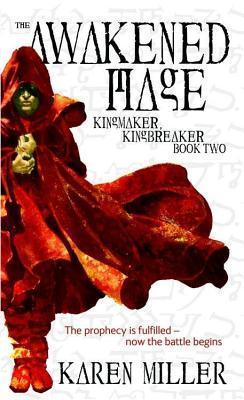 The Awakened Mage Karen Miller