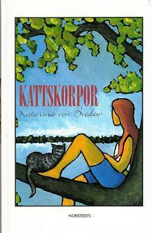 Kattskorpor  by  Katarina von Bredow