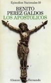 Los apostólicos - Episodios Nacionales (19) Benito Pérez Galdós