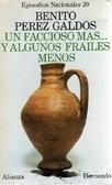 Un faccioso más... y algunos frailes menos Benito Pérez Galdós