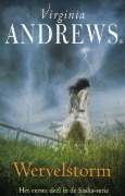 Wervelstorm (Storms, #1)  by  V.C. Andrews