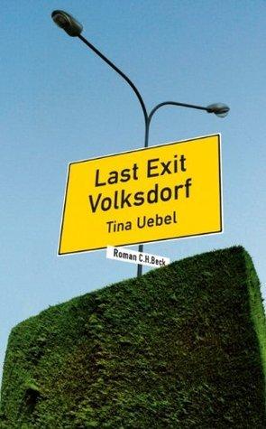 Last Exit Volksdorf Tina Uebel