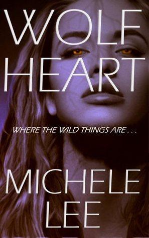 Wolf Heart Michele  Lee