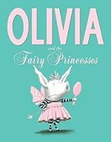 Olivia and the Fairy Princesses (Olivia)