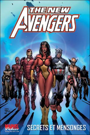 Secrets et mensonges (The New Avengers, #2)  by  Brian Michael Bendis