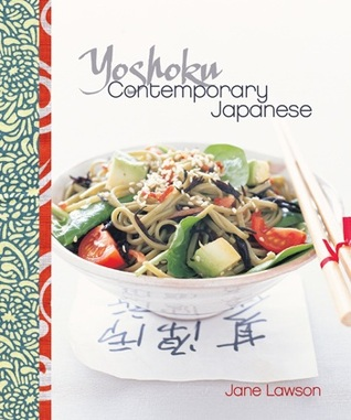Yoshoku: Contemporary Japanese  by  Jane Lawson
