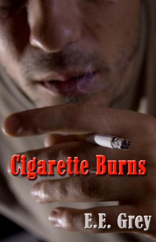 Cigarette Burns E.E. Grey