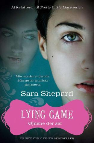 Øjnene der ser (The Lying Game, #3) Sara Shepard