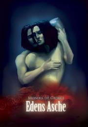 Edens Asche (Edens Asche, #1) Monika De Giorgi