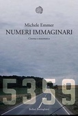Numeri immaginari : cinema e matematica  by  Michele Emmer