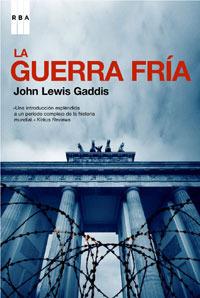 La Guerra Fría John Lewis Gaddis