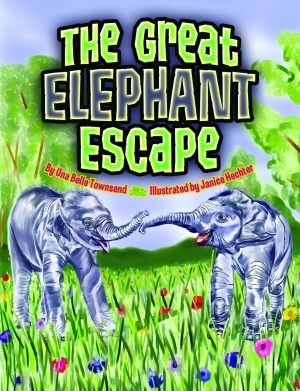 Great Elephant Escape, The Una Belle Townsend