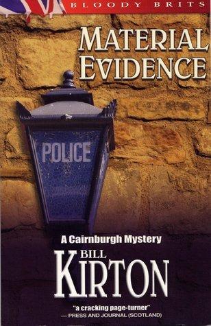 Material Evidence Bill Kirton