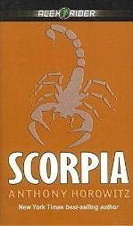 Scorpia: An Alex Rider Adventure  by  Anthony Horowitz