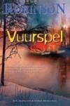 Vuurspel (Inspector Banks, #14) Peter Robinson