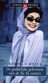 De goddelijke geheimen van de Ya-Ya zusters Rebecca Wells