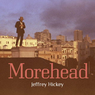 Morehead  by  Jeffrey Hickey