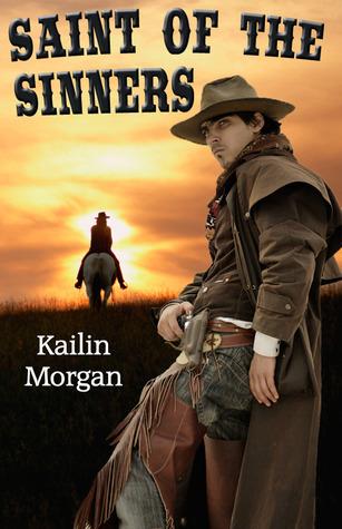 Saint of the Sinners  by  Kailin Morgan