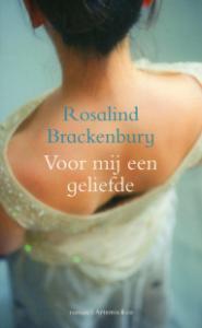 Voor mij een geliefde  by  Rosalind Brackenbury
