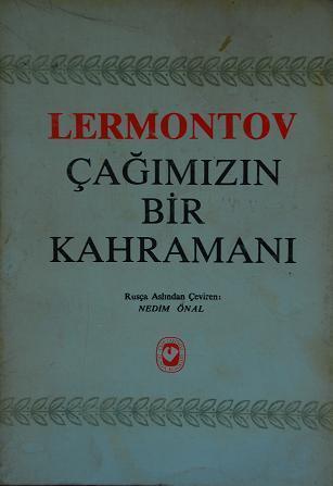 Çağımızın Bir Kahramanı Mikhail Lermontov