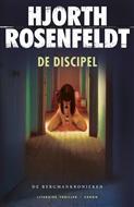 De Discipel (De Bergmankronieken #2)  by  Michael Hjorth