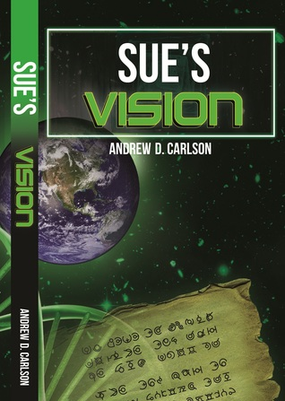 Sues Vision  by  Andrew D. Carlson