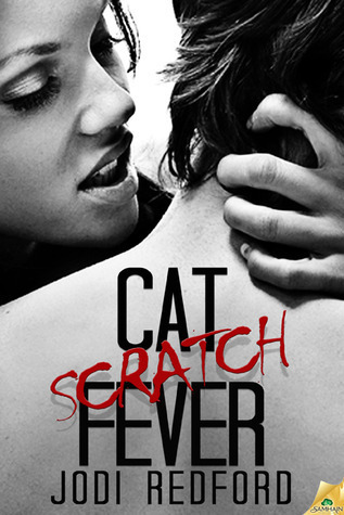 Cat Scratch Fever Jodi Redford
