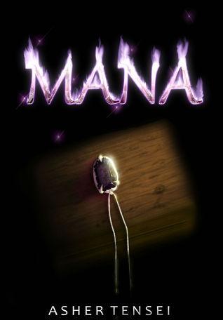 Mana  by  Asher Tensei