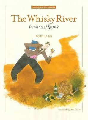 The Whisky River Robin Laing