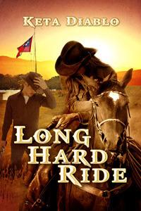 Long Hard Ride Keta Diablo