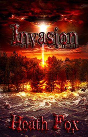 INVASION  by  Heath Fox