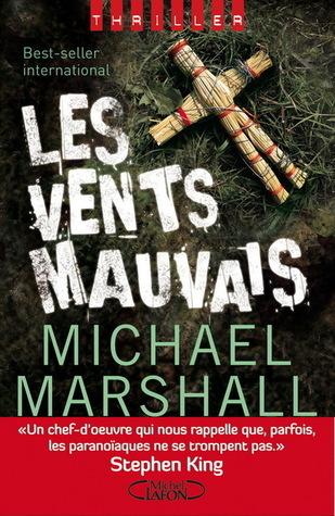 Les Vents mauvais Michael Marshall Smith