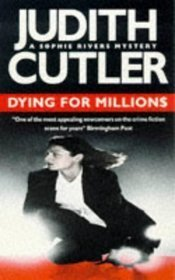 Dying for Millions Judith Cutler