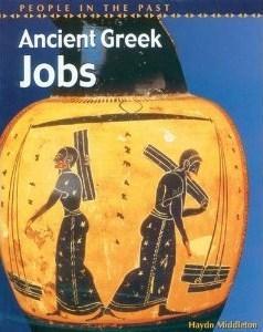Ancient Greek Jobs  by  Haydn Middleton