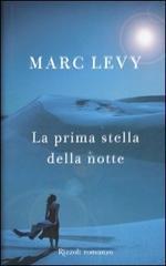 La prima stella della notte  by  Marc Levy