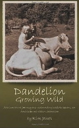 Dandelion Growing Wild: A triumphant journey over astounding odds to become an American marathon champion  by  Kim  Jones