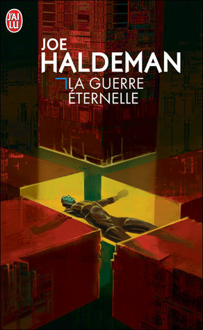La Guerre éternelle  by  Joe Haldeman