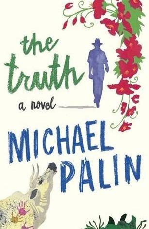 The Truth Michael Palin