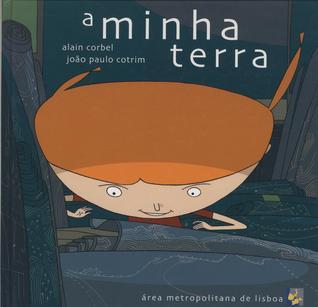 A Minha Terra  by  João Paulo Cotrim