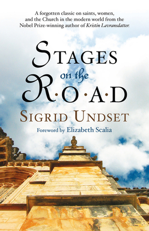 Stages on the Road Sigrid Undset